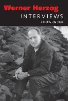 Werner Herzog: Interviews - Conversations with Filmmakers Series (Paperback)