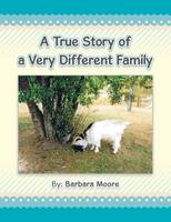 A True Story of a Very Different Family (Paperback)