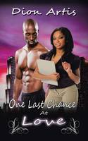 One Last Chance at Love: A Classical Romance Story with a Twist (Paperback)