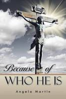 Because of Who He Is (Paperback)