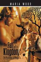 The Fall of a Kingdom: The Protectors of Elbuga (Paperback)