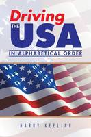 Driving the USA: (In Alphabetical Order) (Paperback)