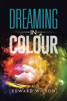 Dreaming in Colour (Paperback)