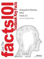 Studyguide for Business Ethics by Ferrell, O C, ISBN 9781133708551