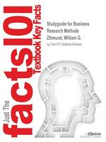 Studyguide for Business Research Methods by Zikmund, William G., ISBN 9781133317029