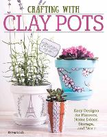 Crafting with Clay Pots (Paperback)