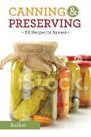 Canning & Preserving (Paperback)