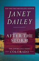 After the Storm: Colorado - The Americana Series 6 (Paperback)