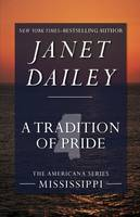 A Tradition of Pride: Mississippi - The Americana Series 24 (Paperback)