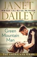 Green Mountain Man: Vermont - The Americana Series 45 (Paperback)