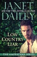 Low Country Liar: South Carolina - The Americana Series 40 (Paperback)