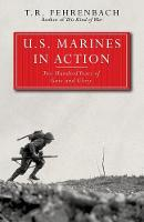 U.S. Marines in Action: Two Hundred Years of Guts and Glory (Paperback)