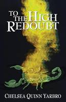 To the High Redoubt (Paperback)