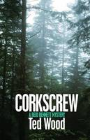 Corkscrew - The Reid Bennett Mysteries 5 (Paperback)