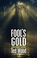 Fool's Gold - The Reid Bennett Mysteries 4 (Paperback)