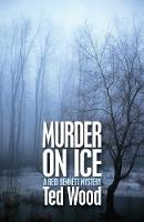 Murder on Ice - The Reid Bennett Mysteries 2 (Paperback)