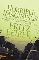 Horrible Imaginings: Stories (Paperback)