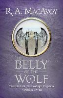 The Belly of the Wolf - Lens of the World Trilogy 3 (Paperback)