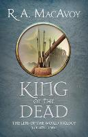 King of the Dead - Lens of the World Trilogy 2 (Paperback)