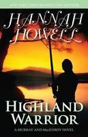 Highland Warrior - The MacEnroys Series (Paperback)