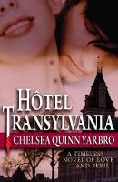 Hotel Transylvania: A Timeless Novel of Love and Peril - The Saint-Germain Cycle (Paperback)