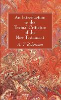 An Introduction to the Textual Criticism of the New Testament (Paperback)