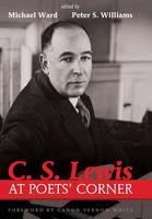 C. S. Lewis at Poets' Corner (Hardback)