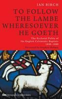 To Follow the Lambe Wheresoever He Goeth (Hardback)