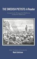 The Swedish Pietists: A Reader (Hardback)