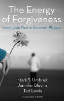 The Energy of Forgiveness (Hardback)