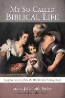 My So-Called Biblical Life (Paperback)