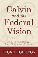 Calvin and the Federal Vision