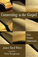 Connecting to the Gospel (Hardback)