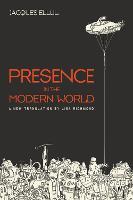 Presence in the Modern World (Paperback)
