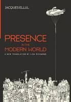 Presence in the Modern World (Hardback)