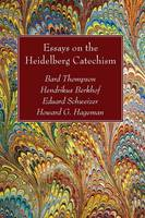 Essays on the Heidelberg Catechism (Paperback)