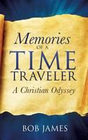 Memories of a Time Traveler (Paperback)