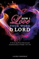 How I Love Your Word, O Lord (Paperback)