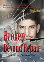 Broken Beyond Repair (Paperback)