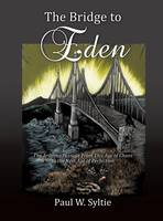 The Bridge to Eden (Hardback)