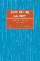 Global Strategic Engagement: States and Non-State Actors in Global Governance (Paperback)