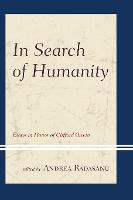 In Search of Humanity: Essays in Honor of Clifford Orwin (Paperback)