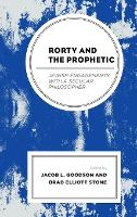 Rorty and the Prophetic