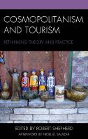 Cosmopolitanism and Tourism: Rethinking Theory and Practice - The Anthropology of Tourism: Heritage, Mobility, and Society (Hardback)