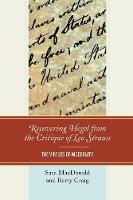 Recovering Hegel from the Critique of Leo Strauss: The Virtues of Modernity (Paperback)