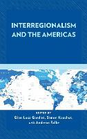 Interregionalism and the Americas (Hardback)