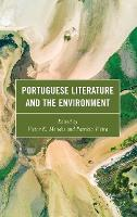 Portuguese Literature and the Environment (Hardback)