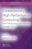 Contemporary High Performance Computing: From Petascale toward Exascale, Volume Two - Chapman & Hall/CRC Computational Science (Hardback)
