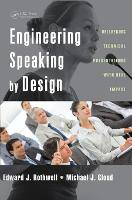 Engineering Speaking by Design: Delivering Technical Presentations with Real Impact (Paperback)
