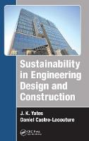 Sustainability in Engineering Design and Construction (Hardback)
